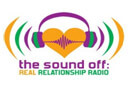 The Sound Off Real Relationship Radio